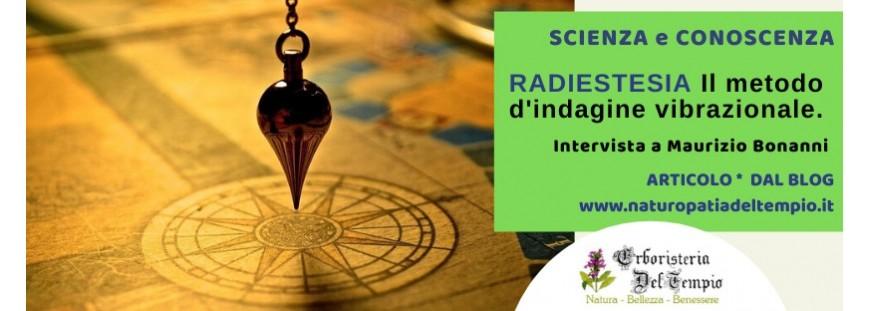 Radiestesia, metodo di indagine vibrazionale